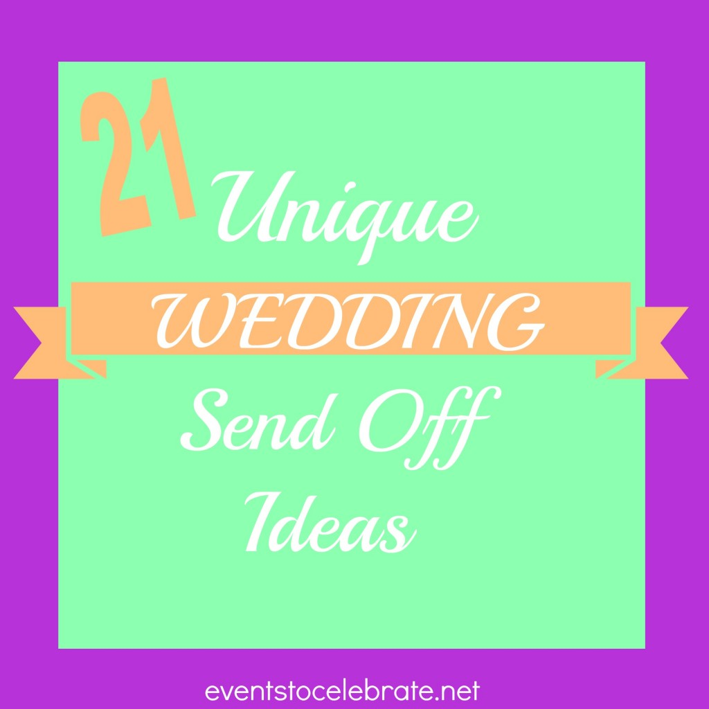 Unique Wedding Send off ideas - events to celebrate