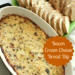 Bacon Cream Cheese Bread Dip - events to CELEBRATE!