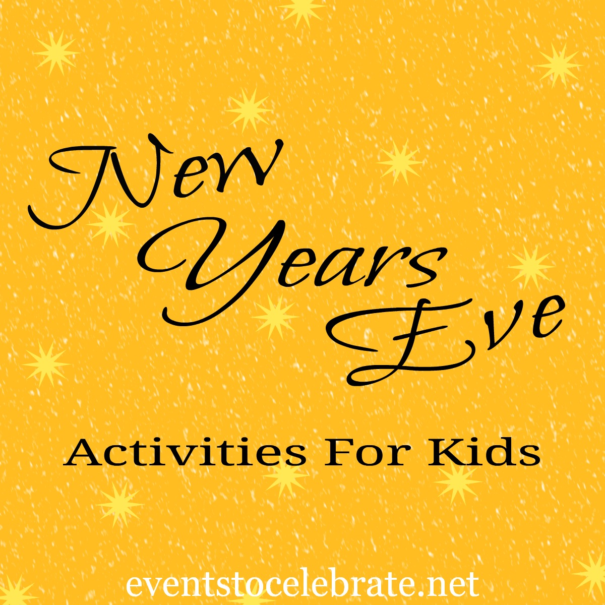 New Years Eve Activities for Kids - events to CELEBRATE!, 1200x1200 in ...