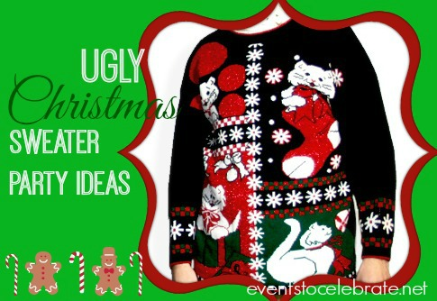 Ugly Christmas Sweater Party Ideas | events to CELEBRATE!