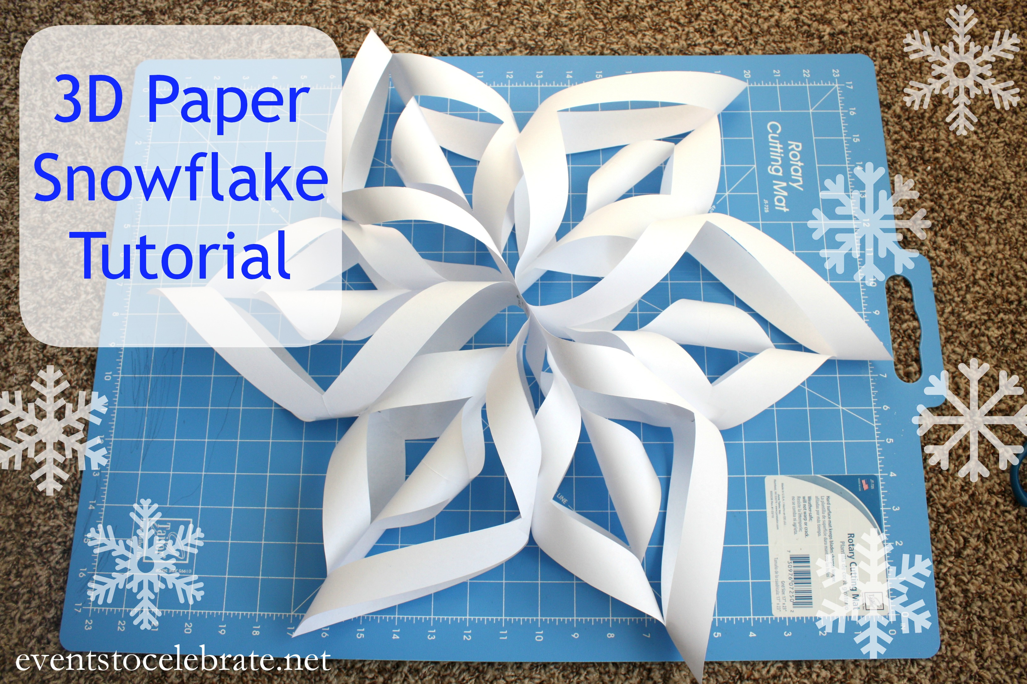 How to make a 3D Paper Snowflake - events to CELEBRATE!