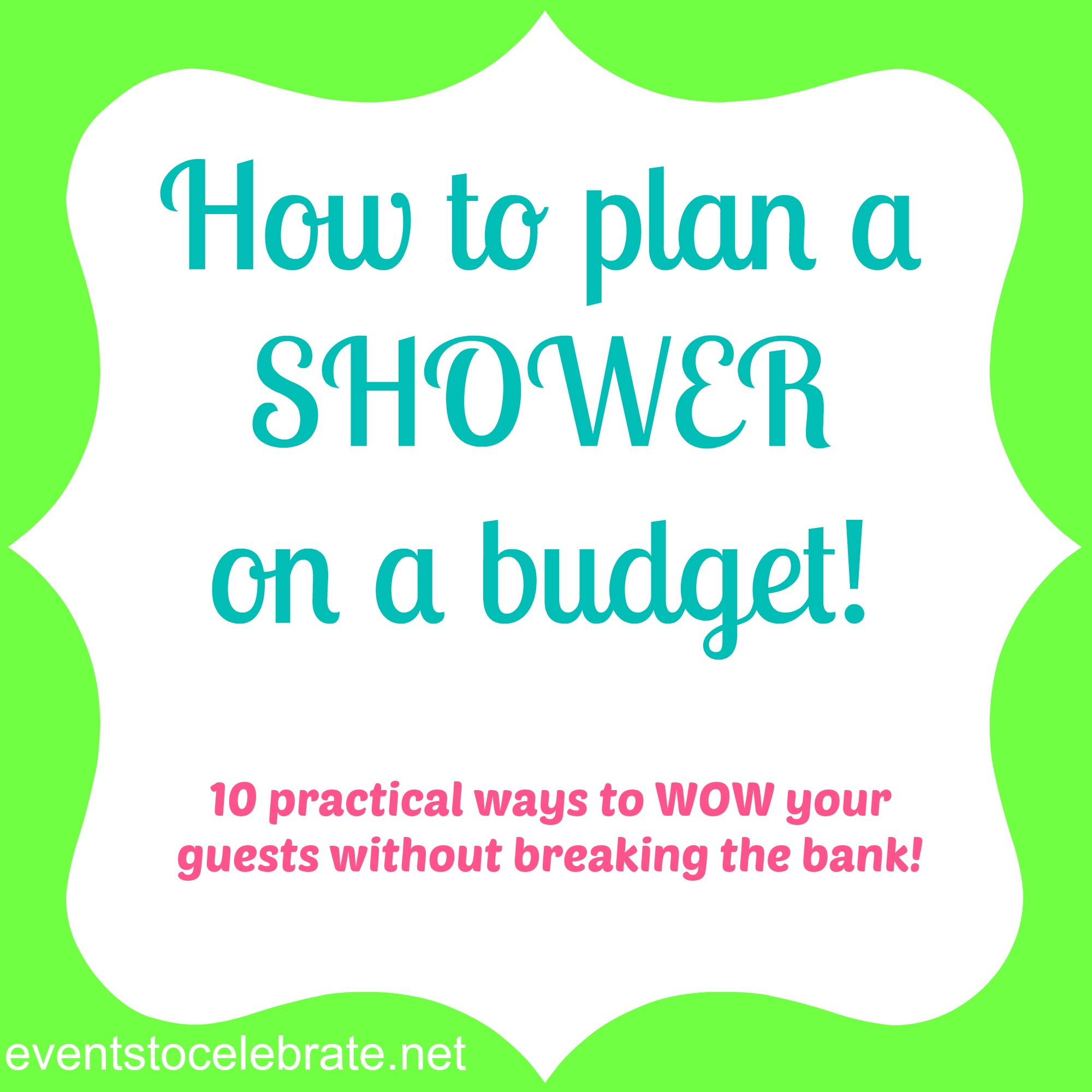 shower on a budget hosting a shower on a budget