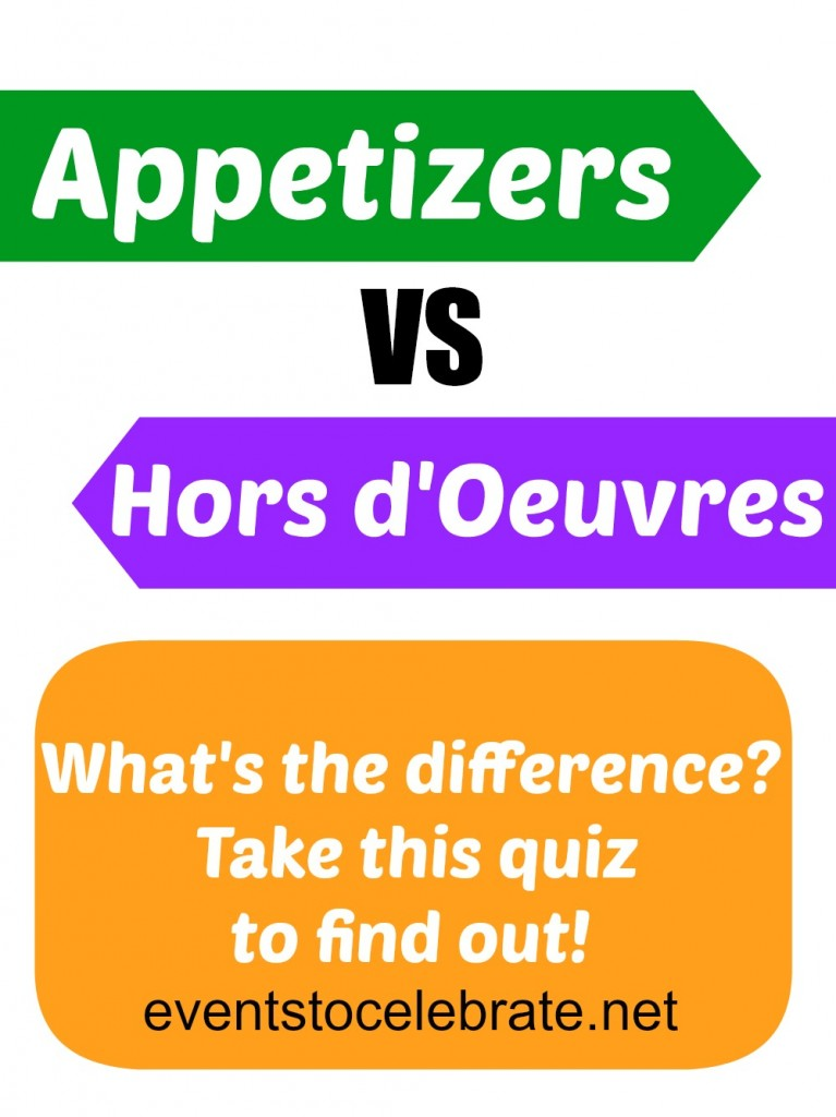 Appetizers vs Hors doeuvres - Events To Celebrate