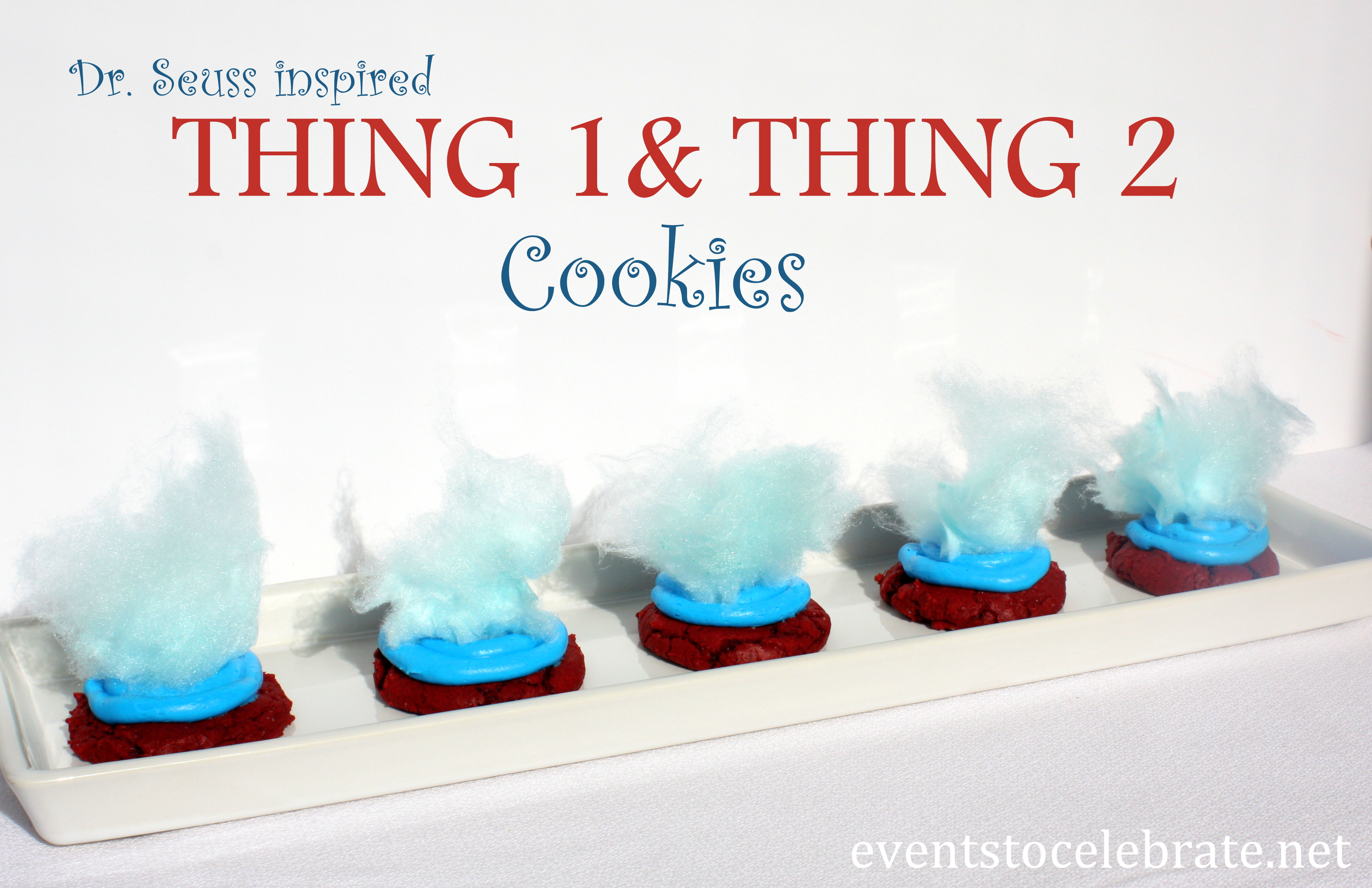 Thing 1 and Thing 2 cookies - eventstocelebrate.net