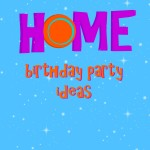 Dreamworks HOME movie party ideas