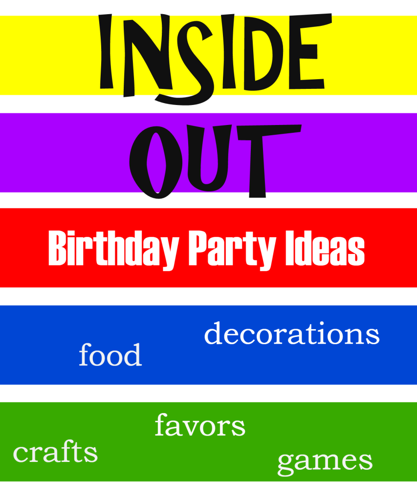 Inside Out Birthday Party Ideas - Events To Celebrate