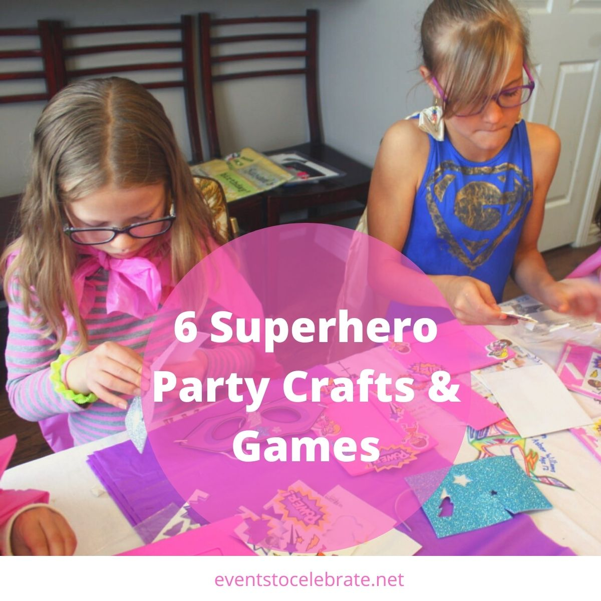 6 superhero craft and game ideas for girls
