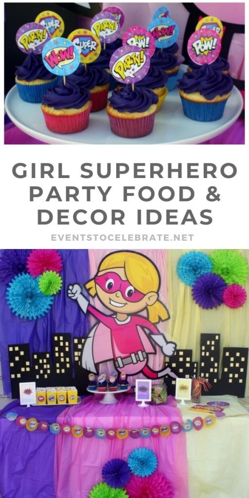 Food and decor ideas for a girls superhero themed party