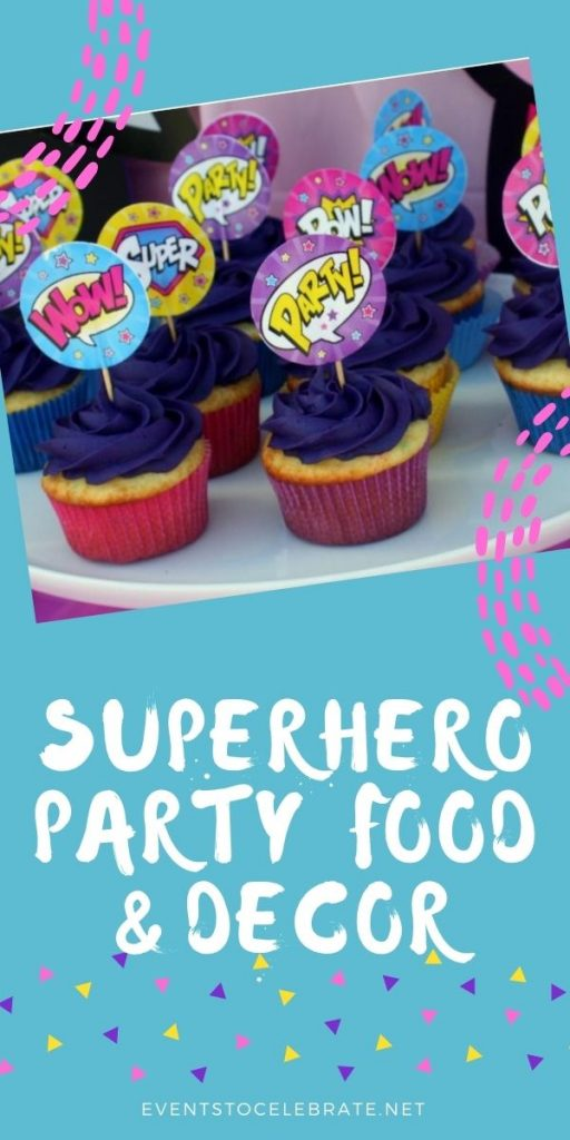 Girls superhero party food and decor