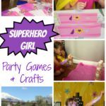 Superhero Girl Party Games and Crafts