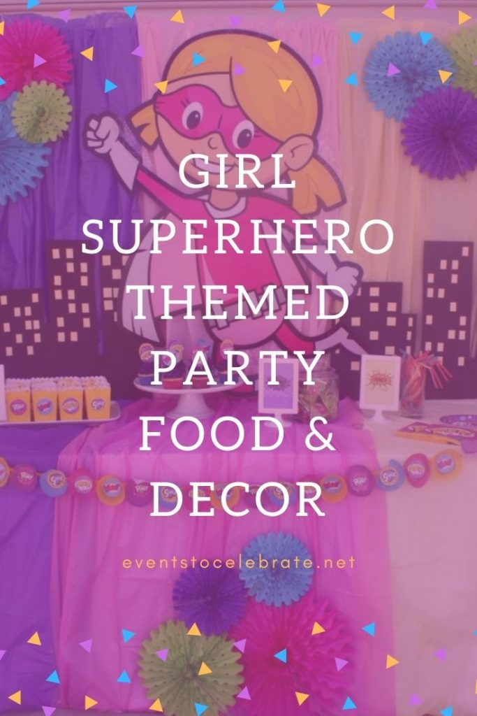 Food and decor ideas for superhero party