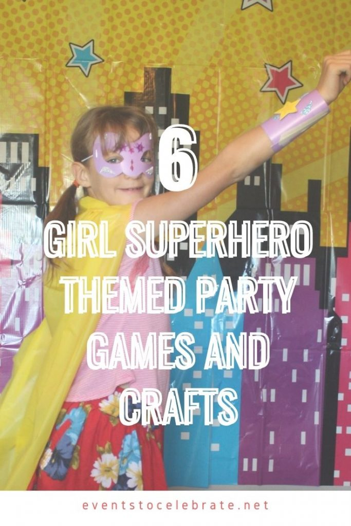 6 superhero party ideas for games and crafts