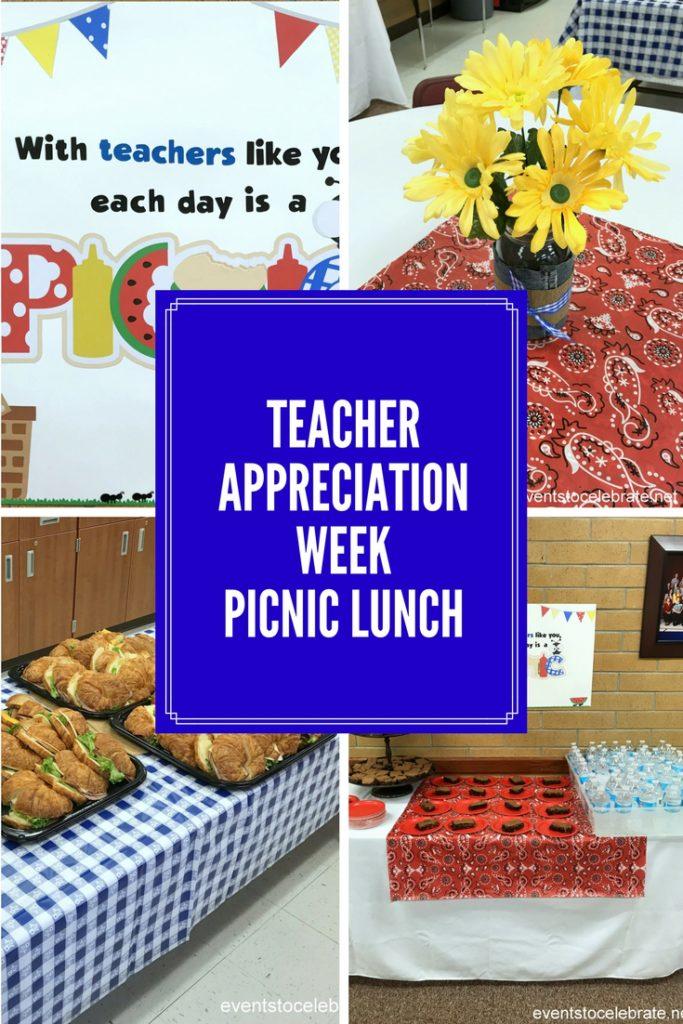 Teacher Appreciation Picnic Lunch - evevntstocelebrate.net