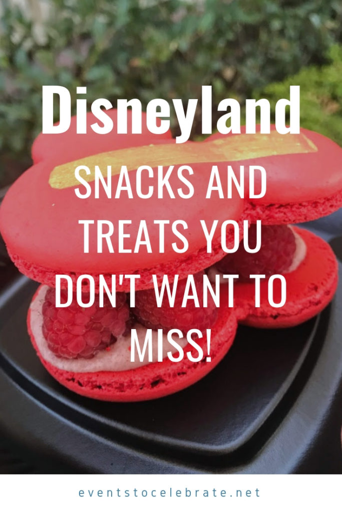 Disneyland snacks and treats you don't want to miss!