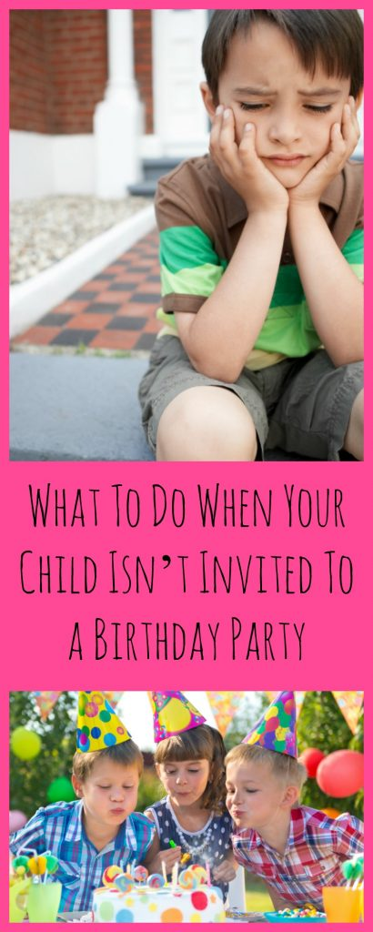 What to do when your Child isn't invited to a birthday party