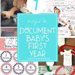 7 ways to document babys first year