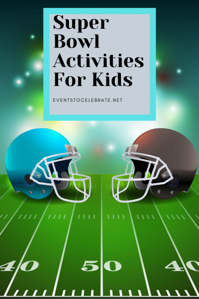Super Bowl Activities for Kids