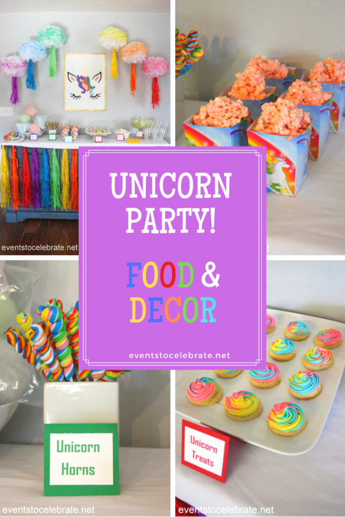 Unicorn Party- food and decor ideas