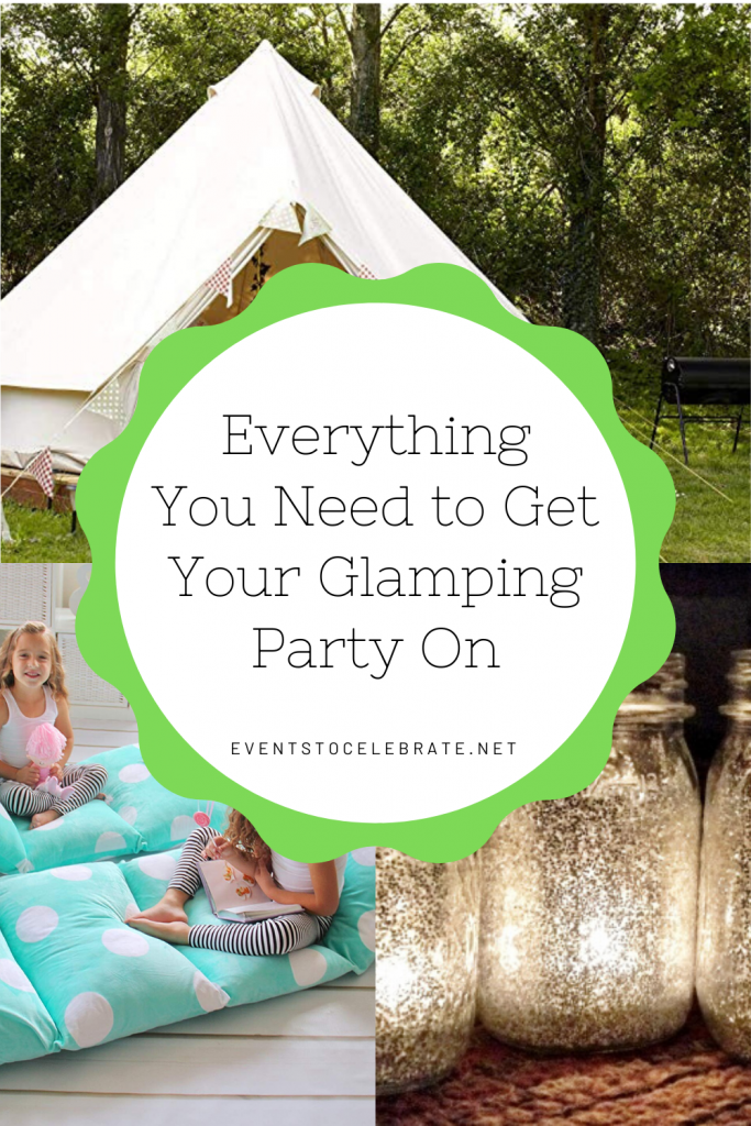 Everything You Need to Get Your Glamping Party On