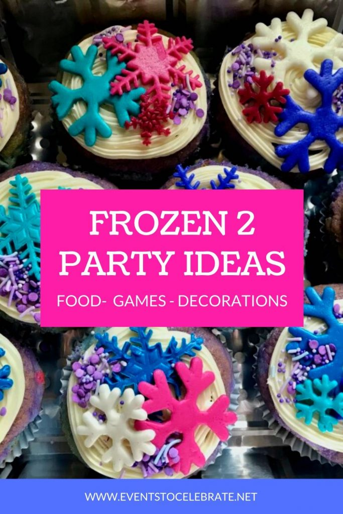 Frozen 2 party ideas with decorations food and games