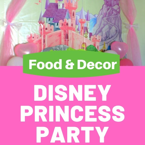 disney princess party food and decor sq