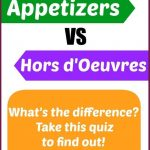 hourdouevres vs appetizers how to know the difference