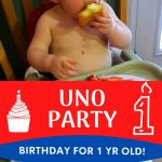 Uno party for a 1 year old