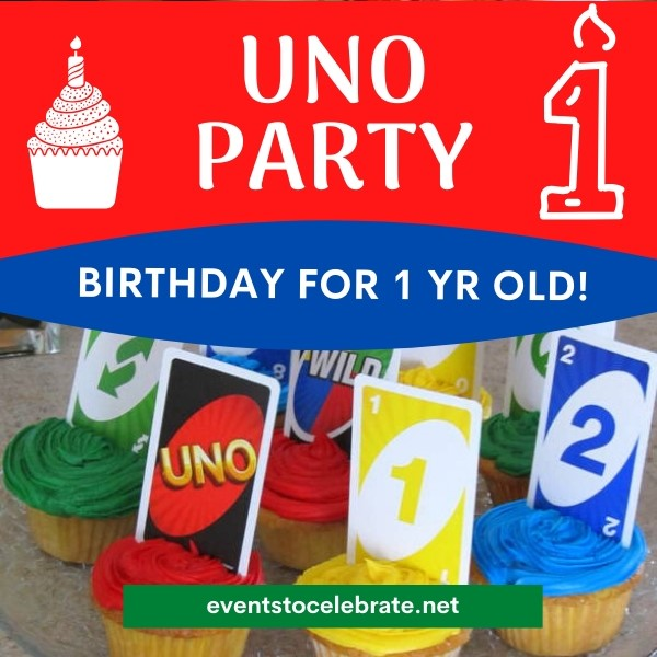 Uno party for 1 year old