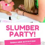 slumber party ideas and activities