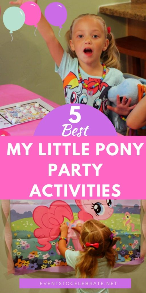 5 best my little pony party activities