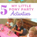 5 mylittle pony party activities