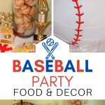 baseball party - affordable food and decor