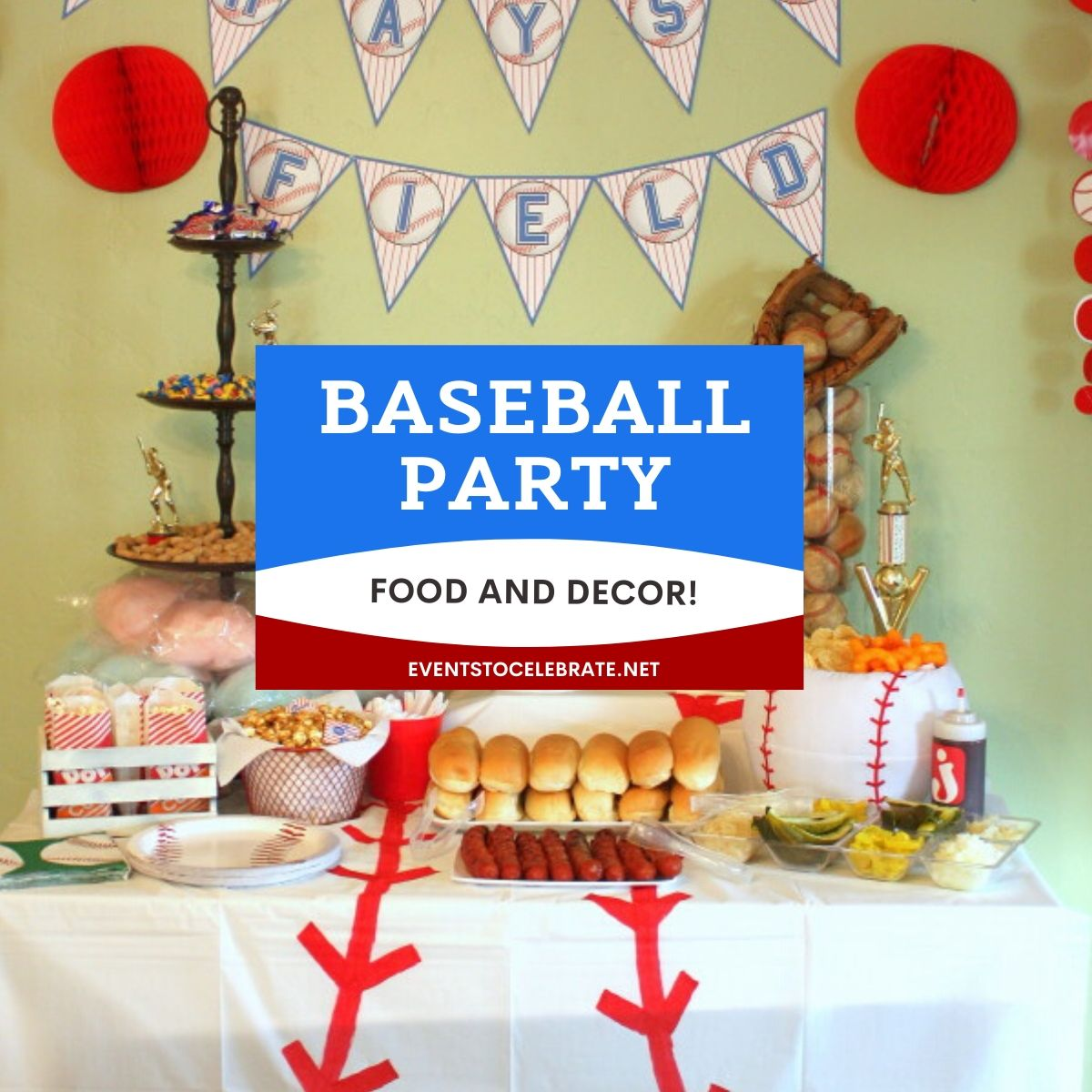 baseball party food and decor square
