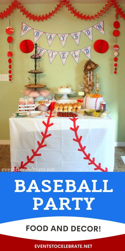 food and decor for your next baseball party