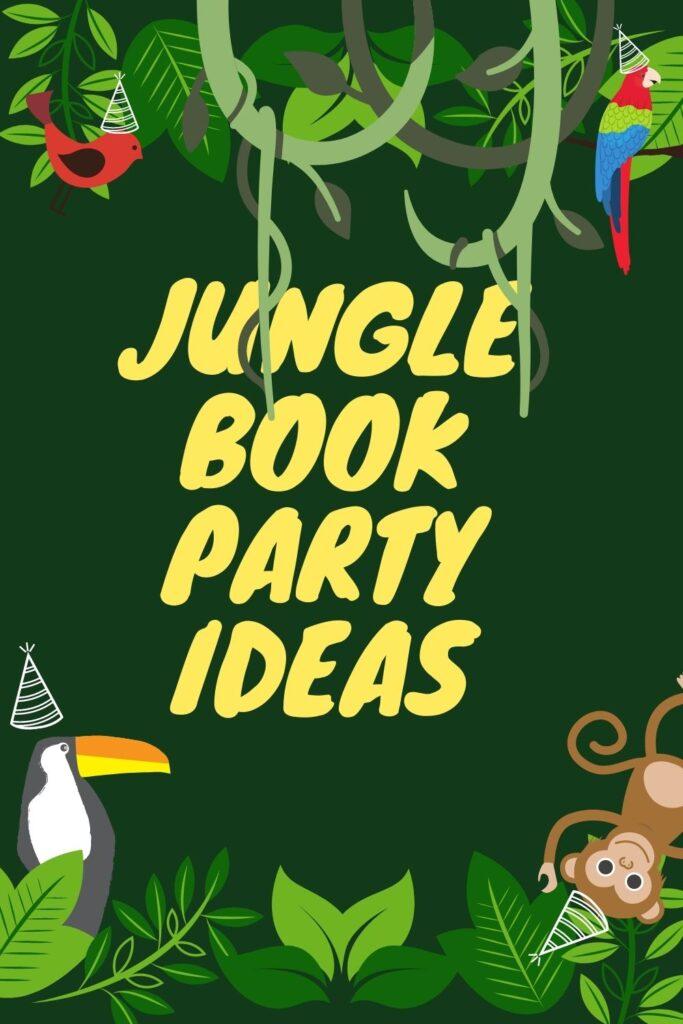 Jungle Book Party Ideas
