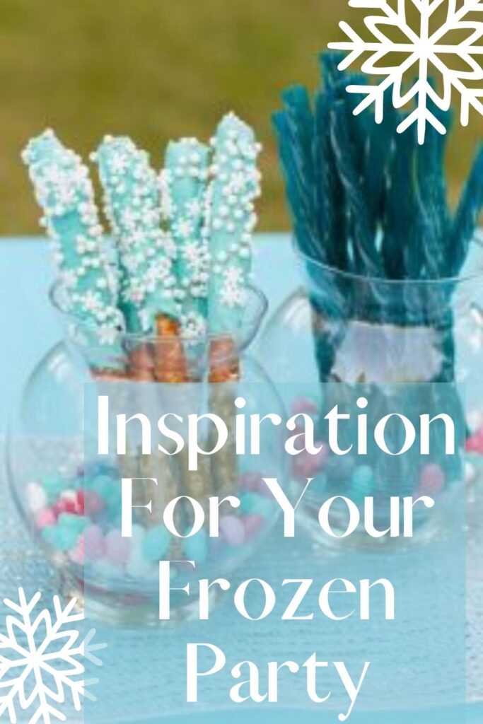 Inspiration For Your Frozen Party