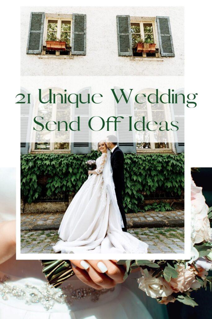 21 Unique Wedding Send Off Ideas
