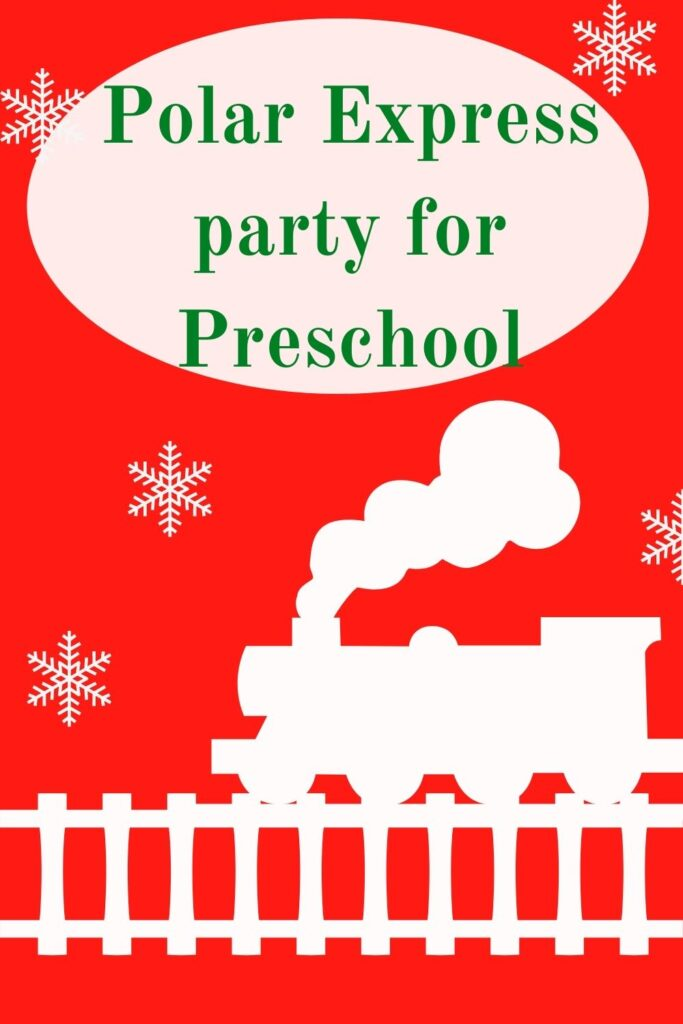 Polar Express Party for Preschool