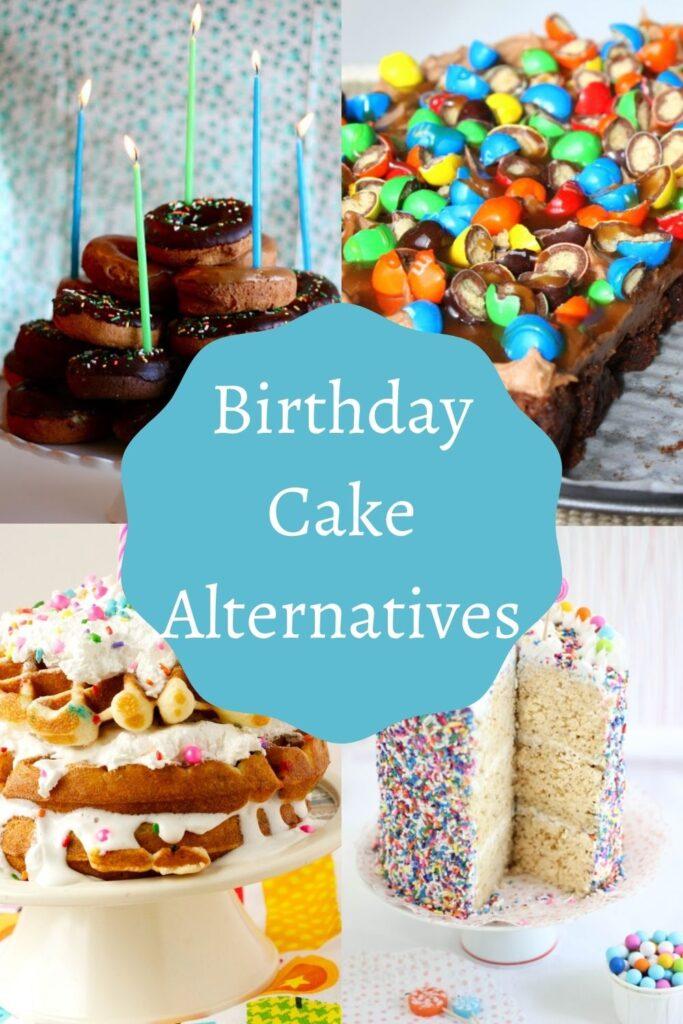 Birthday Cake Alternatives