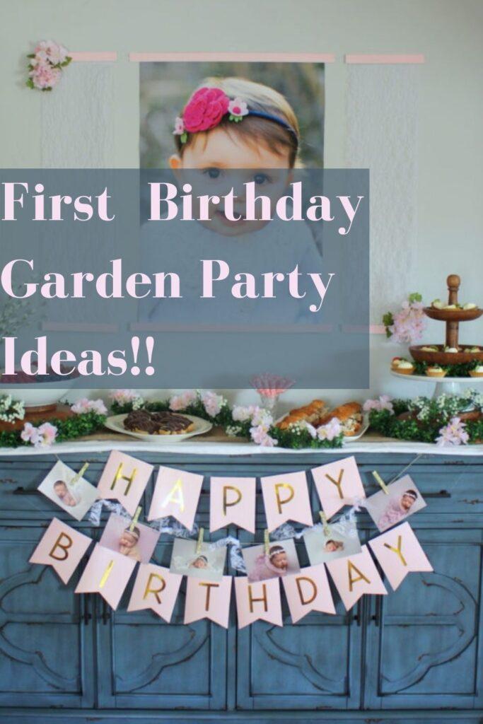 First Birthday Garden Party Ideas